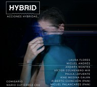 'Acciones Híbridas' ciclo de performances en Hybrid