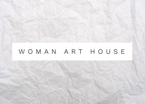 #womanarthouse