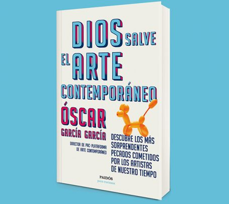 Libro Dios salve el arte contemporáneo